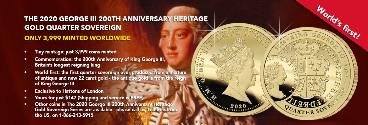 The 2020 George III 200th Anniversary Gold Quarter Sovereign Banner