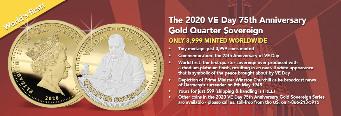 The VE Day 75th Anniversary Gold Quarter Sovereign Banner