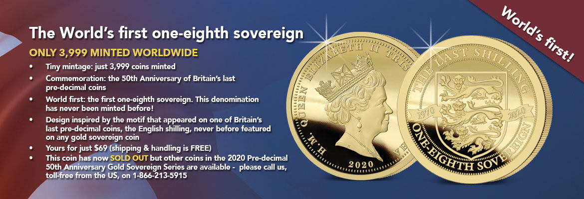 The 2020 Pre-Decimal 50th Anniversary One-Eighth Sovereign Banner